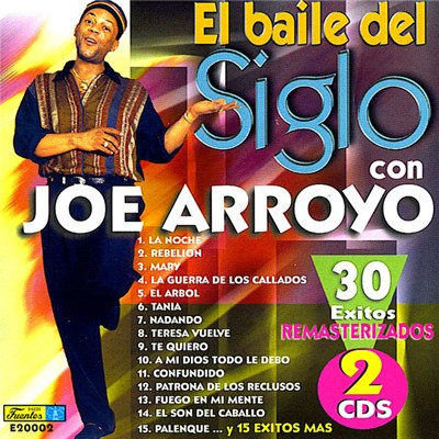 Joe Arroyo - El Baile Del Siglo Con Joe Arroyo album mp3