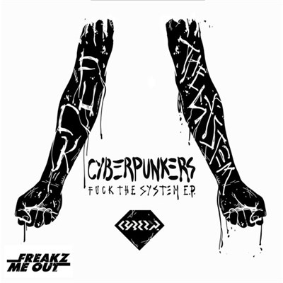 Cyberpunkers - Fuck The System E.P. Part 2 album mp3