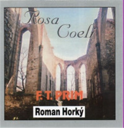 F. T. Prim - Rosa Coeli album mp3