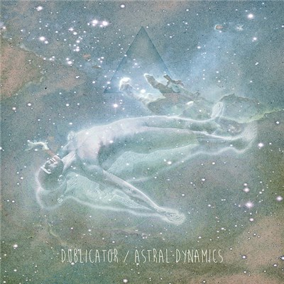 Dublicator - Astral Dynamics album mp3