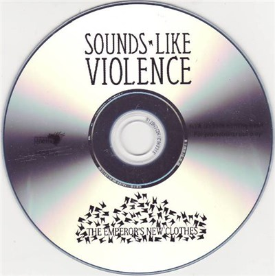 Sounds Like Violence - The Emperor's New Clothes album mp3