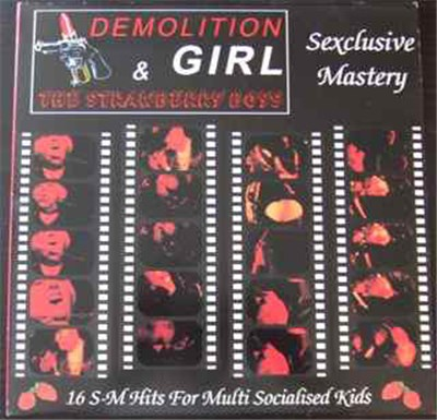 Demolition Girl & The Strawberry Boys - Sexclusive Mastery - 16 S-M Hits For Multi Socialised Kids album mp3