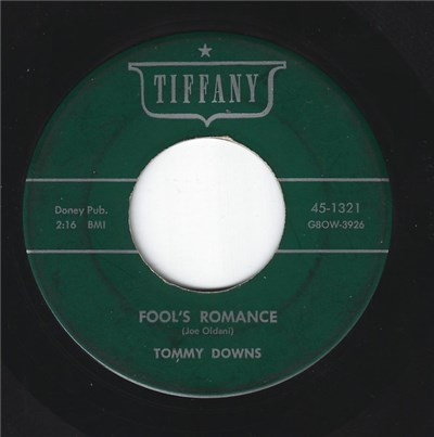 Tommy Downs - Fool's Romance / That's Why I Cry album mp3