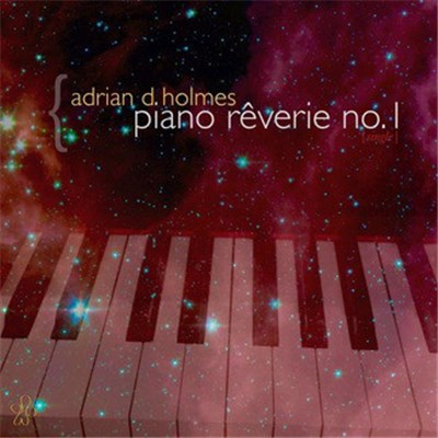 Adrian D. Holmes - Piano Rêverie No. 1 album mp3