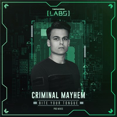 Criminal Mayhem - Bite Your Tongue album mp3