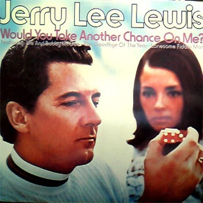Jerry Lee Lewis - Would You Take Another Chance On Me? album mp3