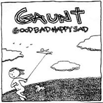Gaunt - Good Bad Happy Sad album mp3