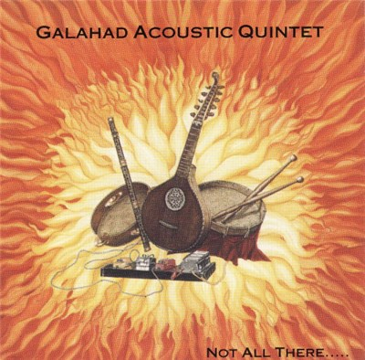 Galahad Acoustic Quintet - Not All There..... album mp3