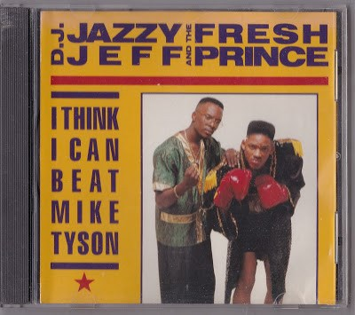 D.J. Jazzy Jeff And The Fresh Prince - I Think I Can Beat Mike Tyson album mp3
