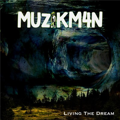 Muzikm4n - Living The Dream album mp3