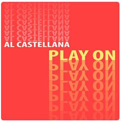 Al Castellana - Play On album mp3