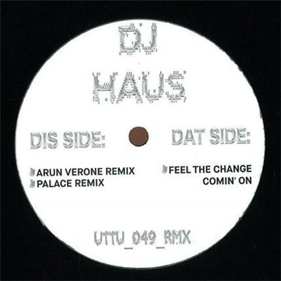 DJ Haus - Feel The Change Comin On Remixes album mp3