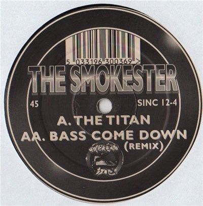 The Smokester - The Titan / Bass Come Down (Remix) album mp3