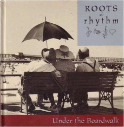 Various - Roots Of Rhythm: Under The Boardwalk album mp3