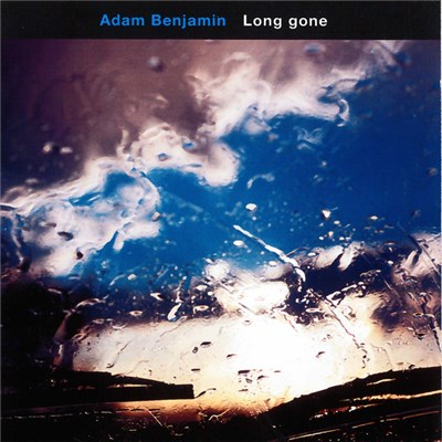 Adam Benjamin - Long Gone album mp3