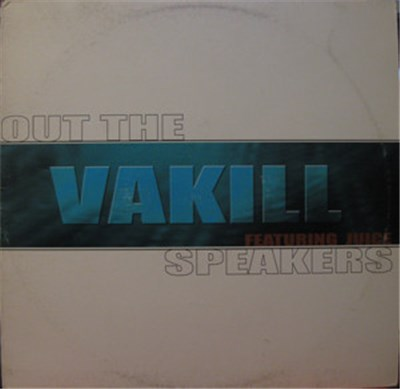 Vakill - Out The Speakers album mp3