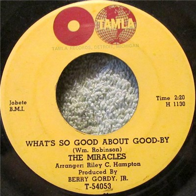 The Miracles - What's So Good About Good-By / I've Been Good To You album mp3