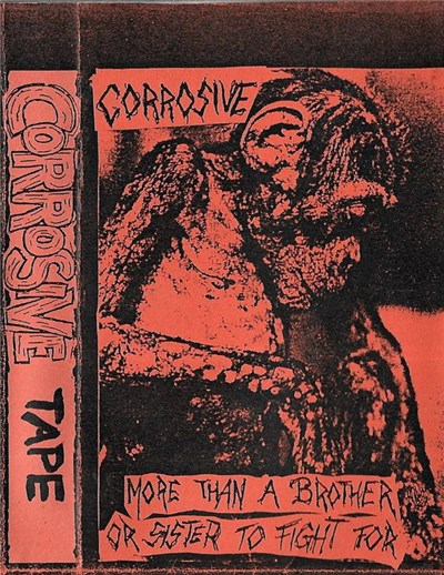 Corrosive - More Than A Brother Or Sister To Fight For album mp3