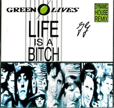 Green Olives - Life Is A Bitch (Dynamic House Remix) album mp3