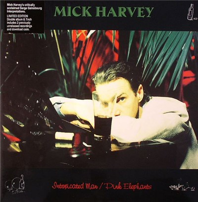 Mick Harvey - Intoxicated Man / Pink Elephants album mp3