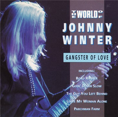 Johnny Winter - The World Of Johnny Winter (Gangster Of Love) album mp3