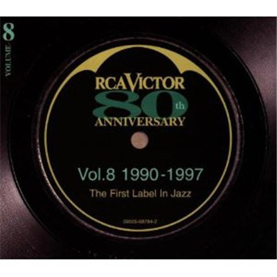 Various - RCA Victor 80th Anniversary - The First Label In Jazz - Vol.8 1990-1997 album mp3