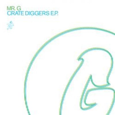 Mr. G - Crate Diggers Ep album mp3