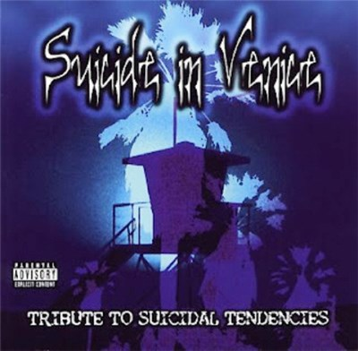 Various - Suicide In Venice: A Tribute To Suicidal Tendencies album mp3