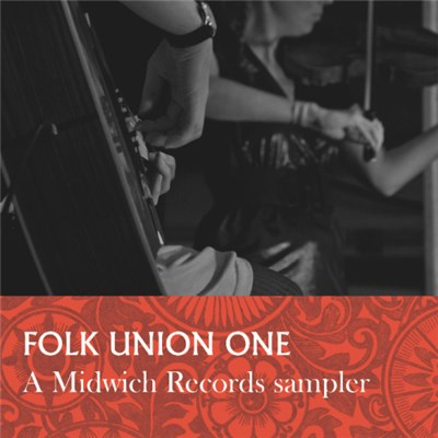 Various - Folk Union One / A Midwich Records Sampler album mp3
