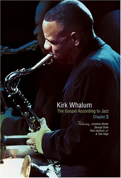 Kirk Whalum - The Gospel According To Jazz Chapter II album mp3