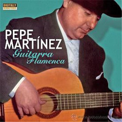 Pepe Martínez - Guitarra Flamenca album mp3